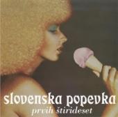 Slovenska Popevka: Prvih Stirideset - Various Artists
