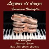 Francesco Ventriglia - Lezione di Danza