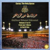 Coran, the Holy Quran Vol 27 of 27, from Aya 1 Abasa to End el Nas