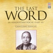 The Last Word in Hindustani Vocal, Pt. II