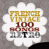 French Vintage - 100 Songs Retro