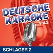 Deutsche Karaoke - Schlager, Vol. 2