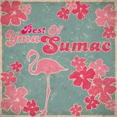 Best of Yma Sumac