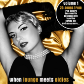 When Lounge Meets Oldies (Bonus Track Version)