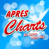 APRES CHARTS - Die besten Party Hits (2011 Hitparade - Disco Karneval Hit Club - Opening Mallorca 2012 - Oktoberfest - Schlager Discofox 2013 Fox Stars)