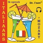 Ik spreek italiaans, Volume Basis (met Mozart)