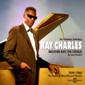 Brother Ray: The Genius (1949-1960 - The Rhythm & Blues and the Jazz)