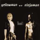 Yellowman vs. Ninjaman - Round 1 artwork