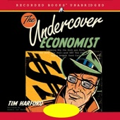 The Undercover Economist (Unabridged) - Tim Harford Cover Art