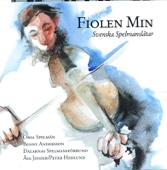 Fiolen min - Svenska spelmanslåtar