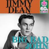 Download Jimmy Dean - Big bad John (Digitally Remastered)