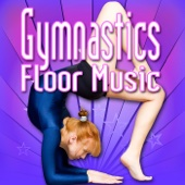 Gymnastics Floor Music (Music to Perform Gymnastics)