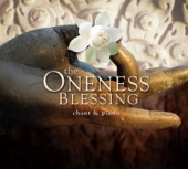 The Oneness Blessing