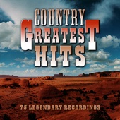 Country Greatest Hits - 75 Legendary Hits