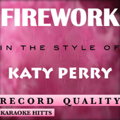 Download Karaoke Hitts - Katy Perry - Firework [Karaoke/Instrumental]