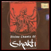 Divine Chants Of Shakti