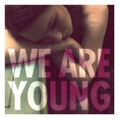 We Are Young (feat. Janelle Monae) - Fun.