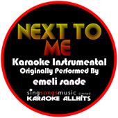 Next to Me (Originally Performed By Emeli Sande) [Instrumental Version]