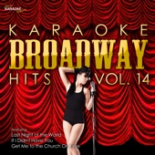 Just You Wait (In the Style of My Fair Lady) [Karaoke Version]