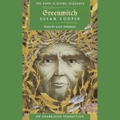 Greenwitch: Book 3 of The Dark Is Rising Sequence (Unabridged) - Susan Cooper