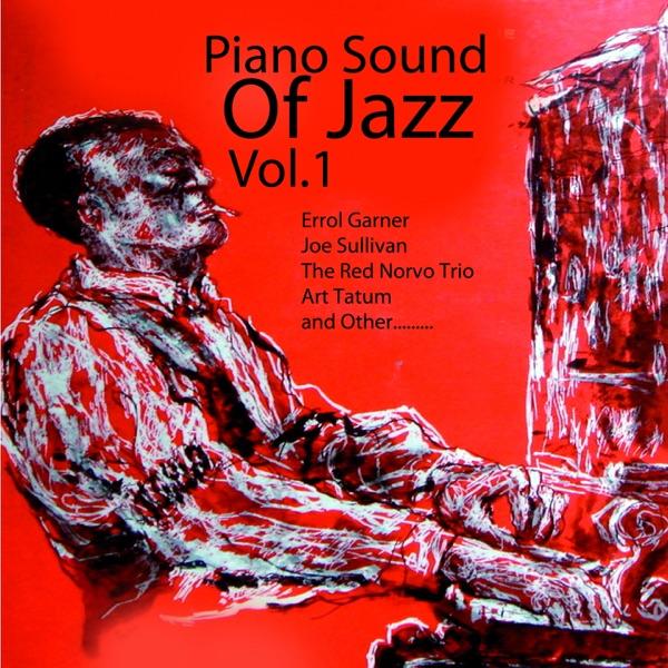 Piano Sound of Jazz, Vol. 1   Various Artists
