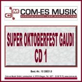 Super Oktoberfest Gaudi, Vol. 1