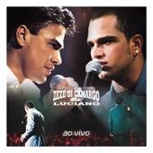 Zeze Di Camargo & Luciano (Ao Vivo)