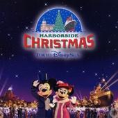 東京ディズニーシー (R) ハーバーサイド・クリスマス 2002