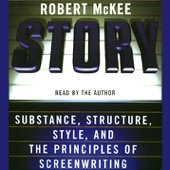 Robert McKee - Story: Substance, Structure, Style, and the Principles of Screenwriting (Abridged Nonfiction)  artwork