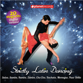 Strictly Latin Dancing - Come and Dance! (20 Ballroom Hits)