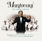 Mantovani: The Complete Collection
