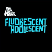 Fluorescent Adolescent cover art