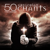 The 50 Most Essential Gregorian Chants - Congregation of St. Lazarus Autun & Fulvio Rampi