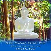 Nam Myoho Renge Kyo (Extended Meditation Mix)
