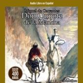 Don Quijote de la Mancha [Don Quixote] [Abridged Fiction] - Miguel de Cervantes Saavedra