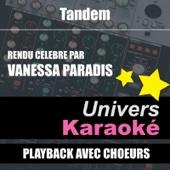 Tandem (Rendu Célèbre Par Vanessa Paradis) [Version Karaoké Avec Choeurs] - Single