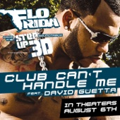 "Club Can't Handle Me (feat. David Guetta) [From ""Step Up 3D""] - Flo Rida"