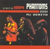 La nuit du Kompa - Phantoms