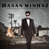 Leaning On Expensive Cars And Getting Paid To Do It - Hasan Minhaj Cover Art