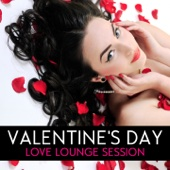 Valentine's Day - Love Lounge (The Collection)