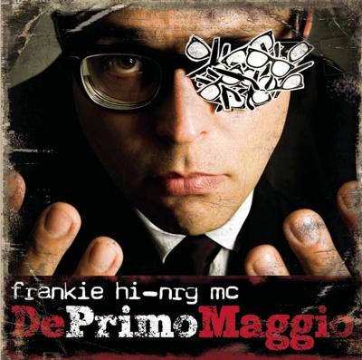 Frankie hi-nrg mc Deprimomaggio (Deluxe Edition) Album Cover