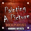 Painting a Picture - Rock Playlist