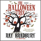 Ray Bradbury - The Halloween Tree (Unabridged)  artwork