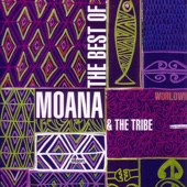 The Best of Moana & the Tribe
