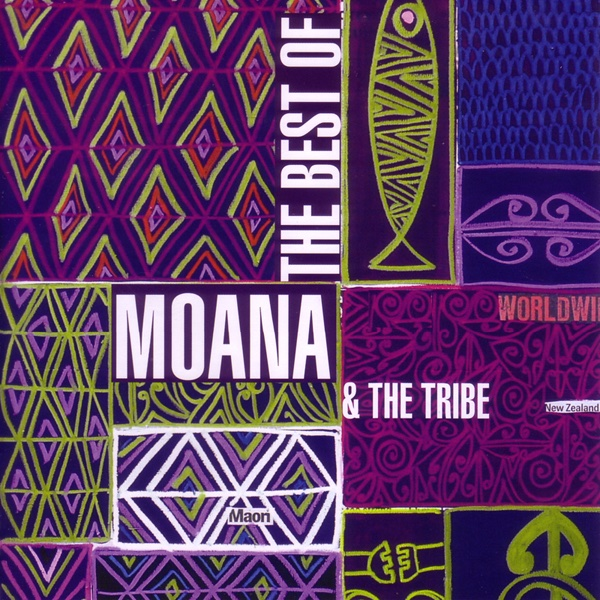 The Best of Moana  the Tribe Moana  The Tribe CD cover