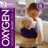 Oxygen Workout Music, Vol. 8: Techno/Electronica (128 BPM for Running, Walking, Elliptical, Treadmill, Aerobics, Fitness)
