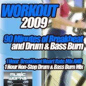 Workout 2009 - The Ultra Dance Breaks Break Beat Bass & Drum and Bass Pumping Cardio Fitness Gym Work Out Mix to Help Shape Up
