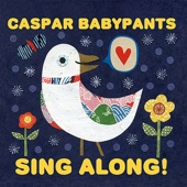 Sing Along! - Caspar Babypants Cover Art