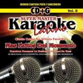 Karaoke: Cante Mas Exitos del Momento
