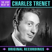 The Very Best of Charles Trénet (Remastered)